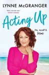 "Lynne McGranger ""Acting Up"""